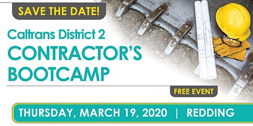 Redding - Caltrans District 2 Contractor's Bootcamp