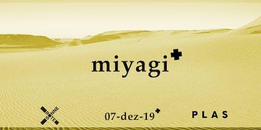 PLAS pres. Miyagi