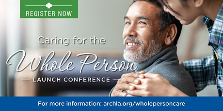 Caring for the Whole Person Launch Conference tickets
