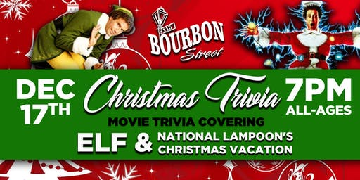 Christmas Movie Trivia- Elf & National Lampoon's Christmas Vacation - Tues, Dec 17