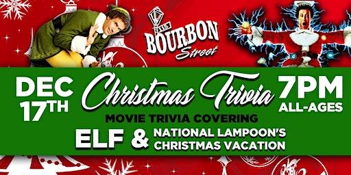 Christmas Movie Trivia- Elf & National Lampoon's Christmas Vacation - Tues, Dec 17