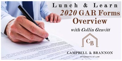 Lunch & Learn - 2020 GAR Forms Overview with Collin Gravitt of Campbell & Brannon