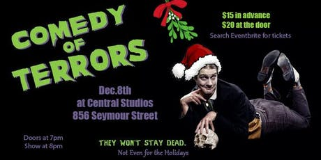 Comedy of Terrors: Christmas Spectacular! tickets