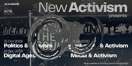 Panel | New Activism series: Digital Age & Activism
