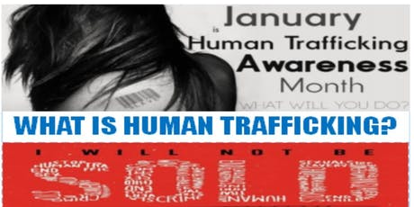 """I WILL NOT BE SOLD!""  Human Trafficking Awareness Workshop tickets"