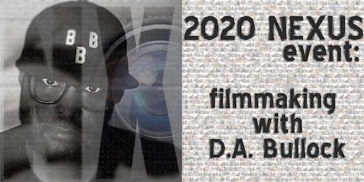 Filmmaking with D.A. Bullock