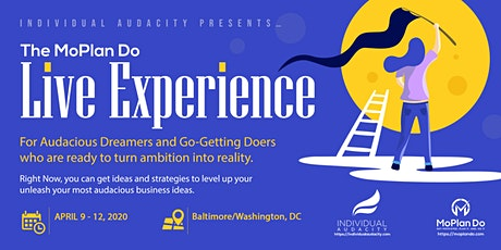 Individual Audacity Presents… The MoPlan Do Live Experience Washington, DC tickets
