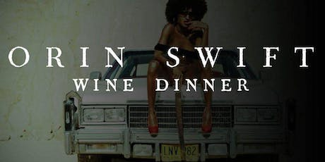 Orin Swift Wine Dinner tickets