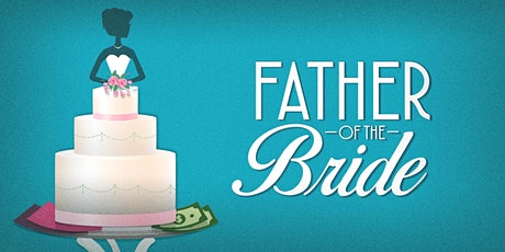 Father of the Bride tickets