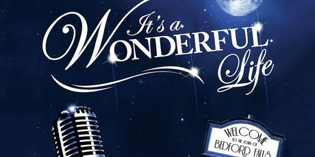"""It's a Wonderful Life!"" tickets"