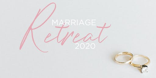 Marriage Retreat 2020