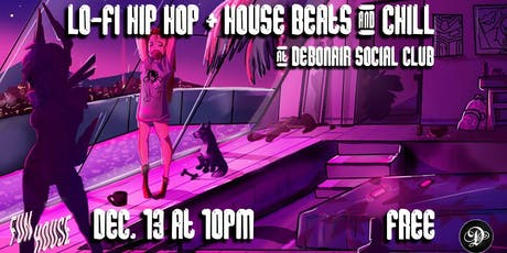 Lo-Fi Hip Hop + House Beats & Chill tickets