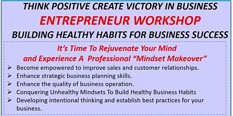 Business Success With Positive Thinking Entrepreneur Workshop April 18, 2020 tickets