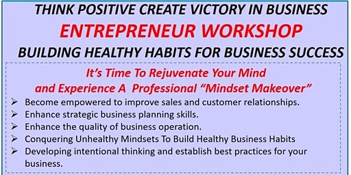 Business Success With Positive Thinking Entrepreneur Workshop April 18, 2020