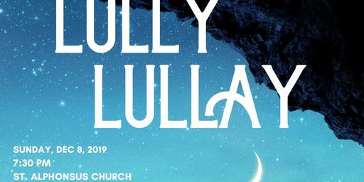 """Lully, Lullay"" -- A Holiday Concert"