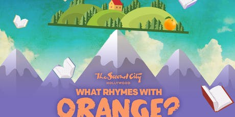 """""""What Rhymes with Orange?"""" tickets"""