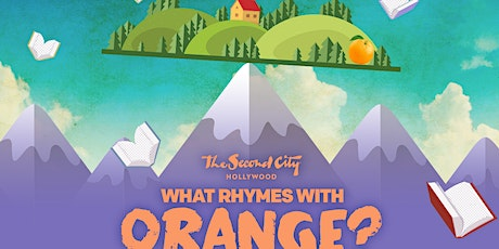 """What Rhymes with Orange?"" tickets"