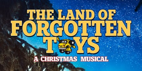 """The Land of Forgotten Toys"" tickets"