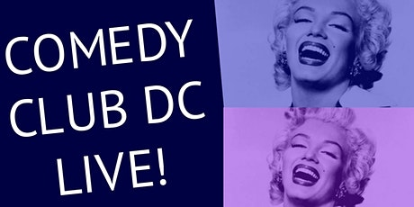 """Comedy Club DC Live!"" tickets"