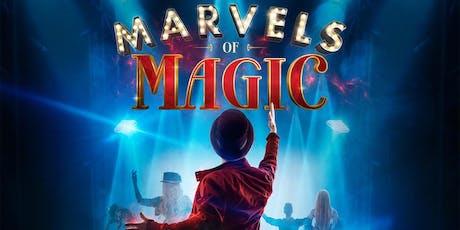 """Marvels Of Magic"" tickets"
