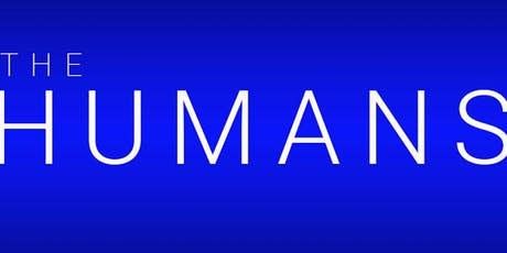 """The Humans"" tickets"