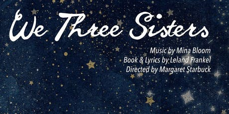 """We Three Sisters"" tickets"