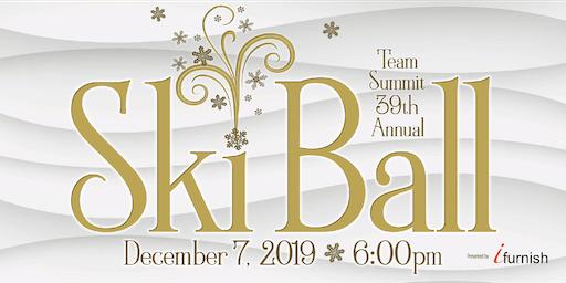 39th Annual Team Summit Colorado Ski Ball 2019
