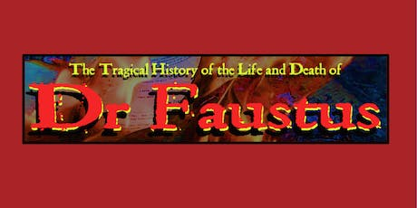 """""""Dr. Faustus"""" tickets"""