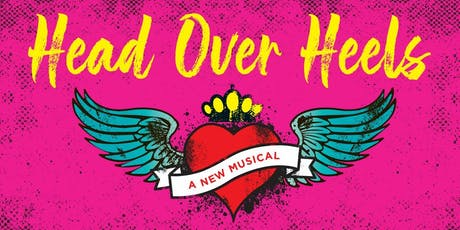 """Head Over Heels"" @ New Conservatory Theatre Center tickets"