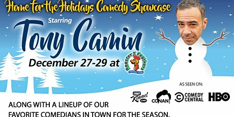 Home for the Holidays Comedy Showcase Starring Tony Camin tickets
