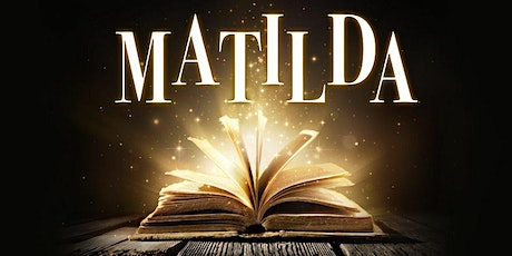 """Matilda"" tickets"