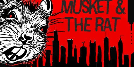 """""""Musket and the Rat"""" tickets"""