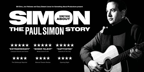 """Something About Simon - The Paul Simon Story"" tickets"