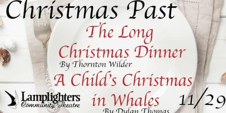 """Christmas Past: A Long Christmas Dinner and A Child's Christmas in Wales"" tickets"
