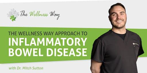 The Wellness Way Approach to Inflammatory Bowel Disease