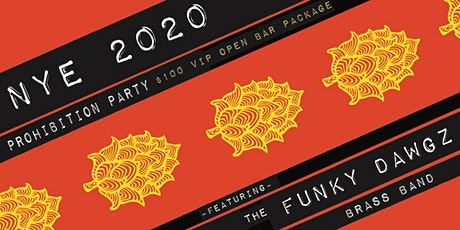 NYE 2020 Prohibition Party tickets