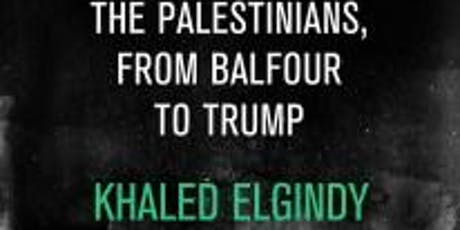 Book Talk: Blind Spot: America and the Palestinians, From Balfour to Trump tickets
