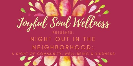 Night out in the Neighborhood: A night of Community, Well-Being & Kindness tickets