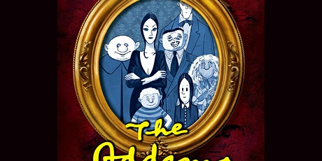 """""""The Addams Family"""" tickets"""