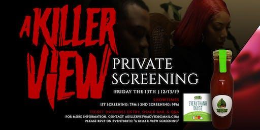 A Killer View Screening