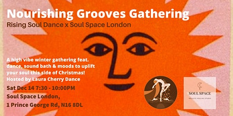 Rising Soul Dance x Soul Space London: Nourishing Grooves Gathering tickets