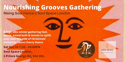 Rising Soul Dance x Soul Space London: Nourishing Grooves Gathering