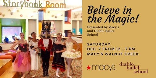 Believe in the Magic presented by Macy's and Diablo Ballet School