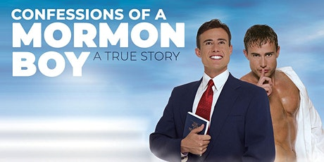 """Confessions of a Mormon Boy"" tickets"