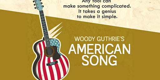 """""""Woody Guthrie's American Song"""""""
