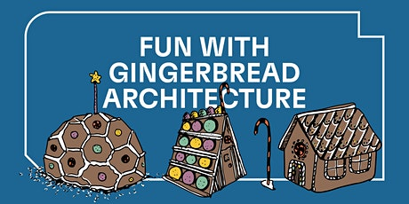 Fun with Gingerbread Architecture tickets