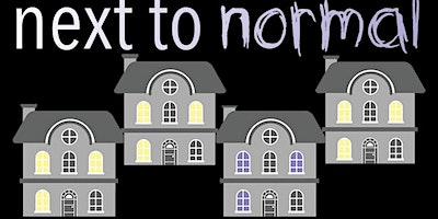 """""""Next To Normal"""""""