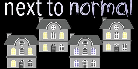 """""""Next To Normal"""" tickets"""