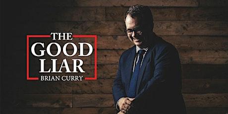 "Brian Curry ""The Good Liar"" tickets"