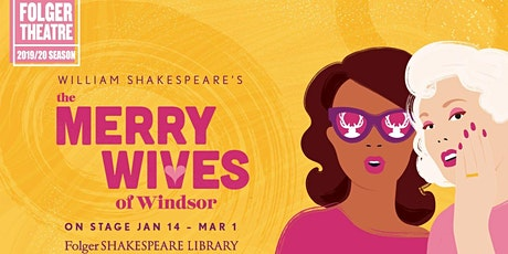 """The Merry Wives of Windsor"" tickets"